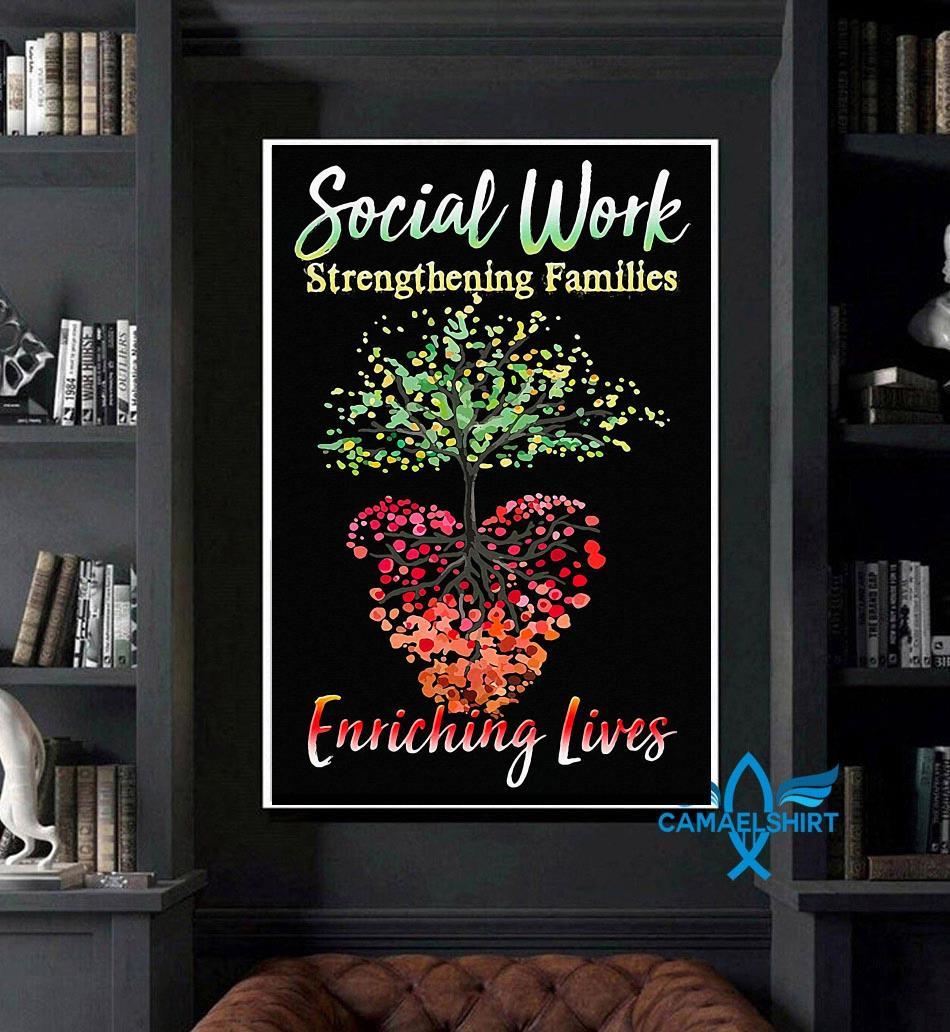 Social work strengthening families enriching lives poster canvas art