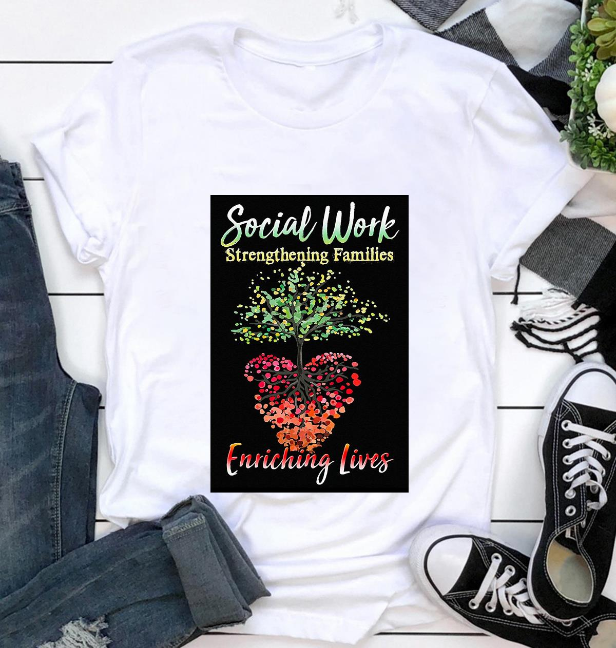 Social work strengthening families enriching lives poster canvas t-shirt