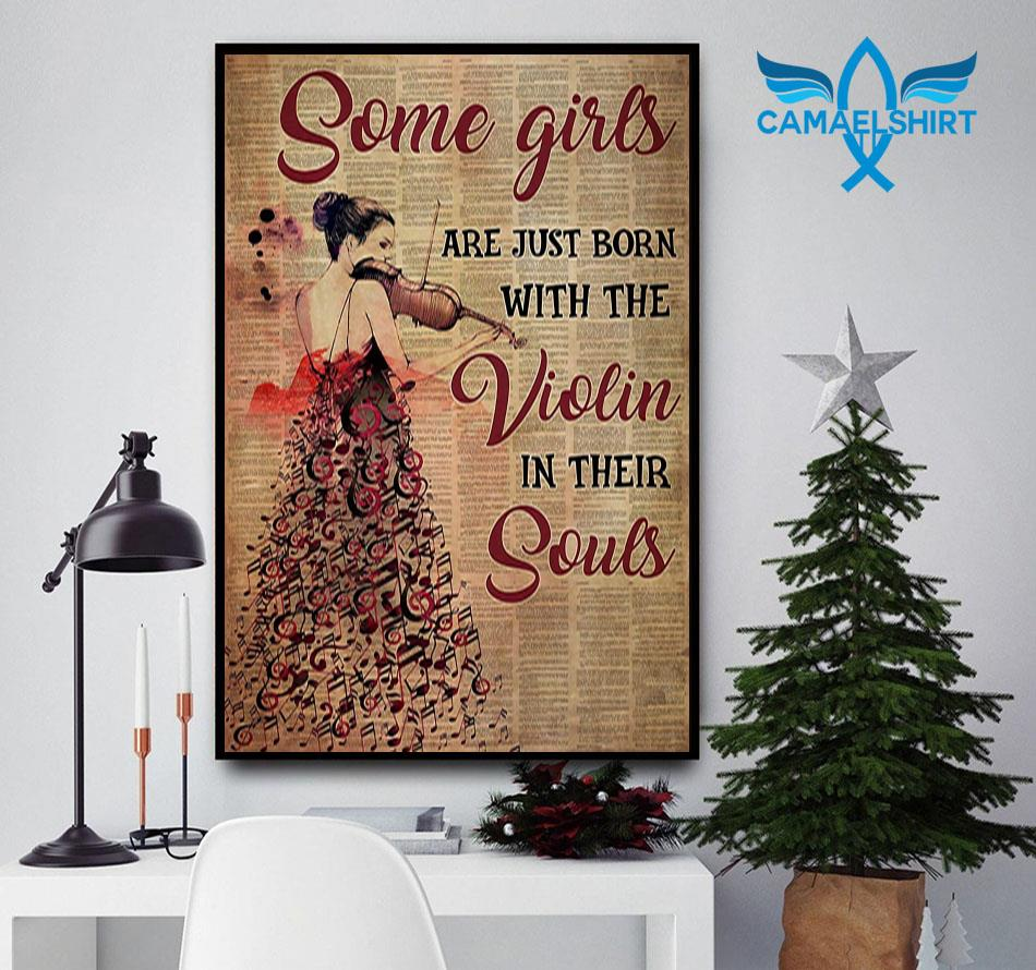 Some girls are just born with the violin in their souls vertical poster