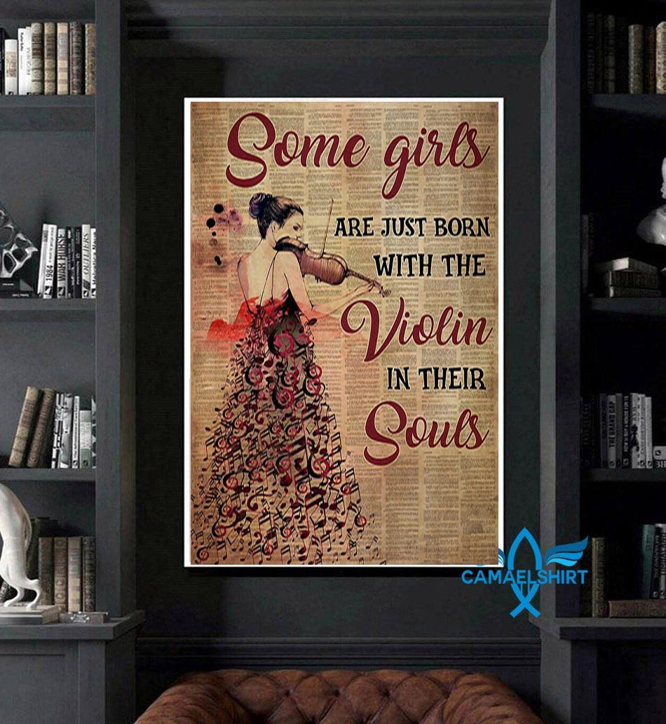 Some girls are just born with the violin in their souls vertical poster art