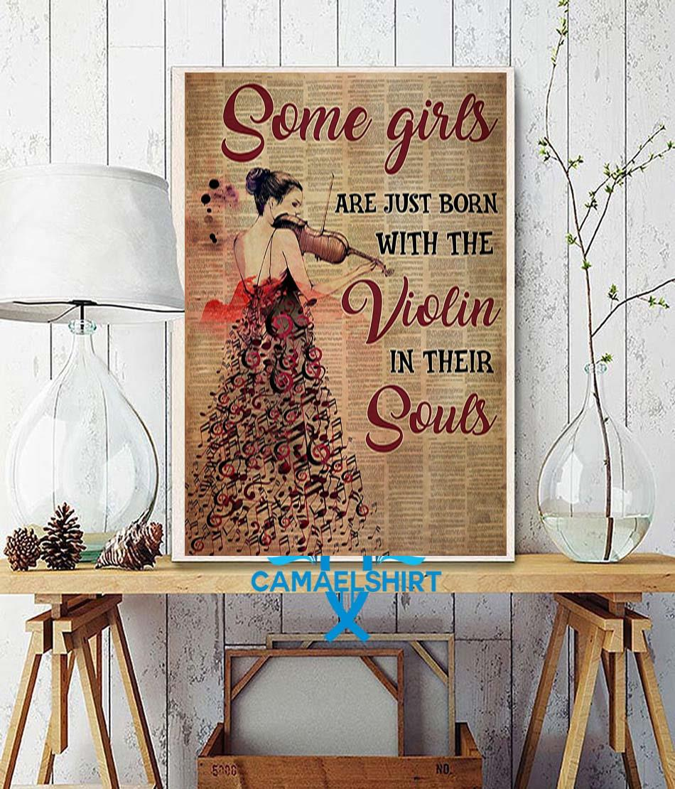 Some girls are just born with the violin in their souls vertical poster wall decor