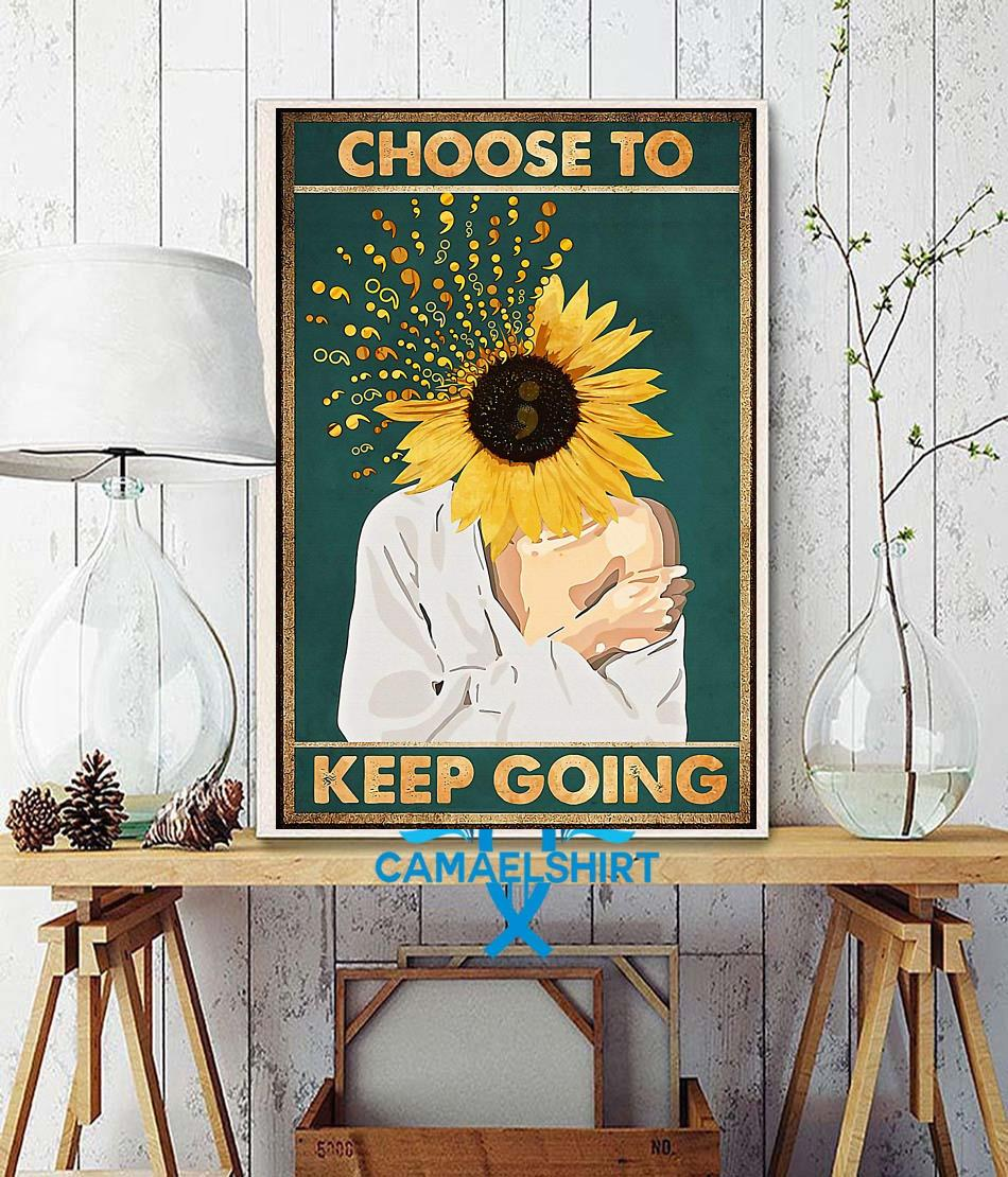 Suicide prevention choose to keep going poster canvas wall decor