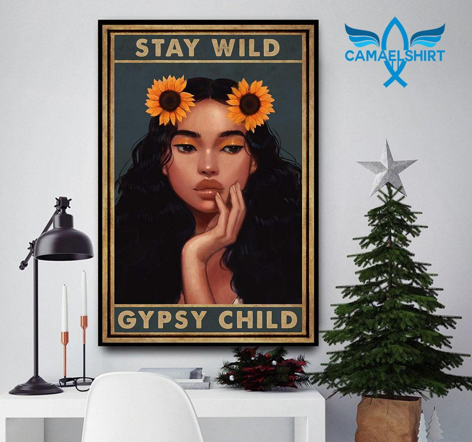 Sunflower stay wild gypsy child poster