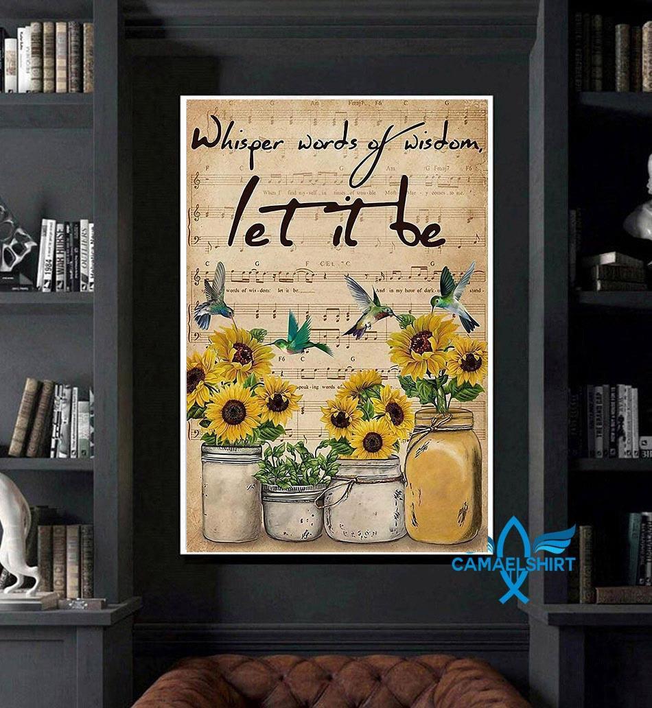 Sunflower whisper words of wisdom let it be vertical poster art