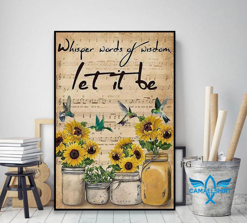 Sunflower whisper words of wisdom let it be vertical poster decor art