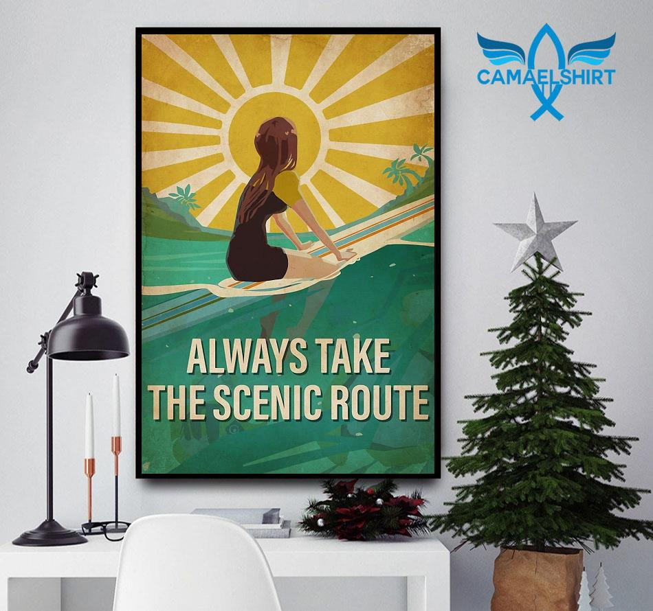 Surfing girl always take the scenic route vertical poster