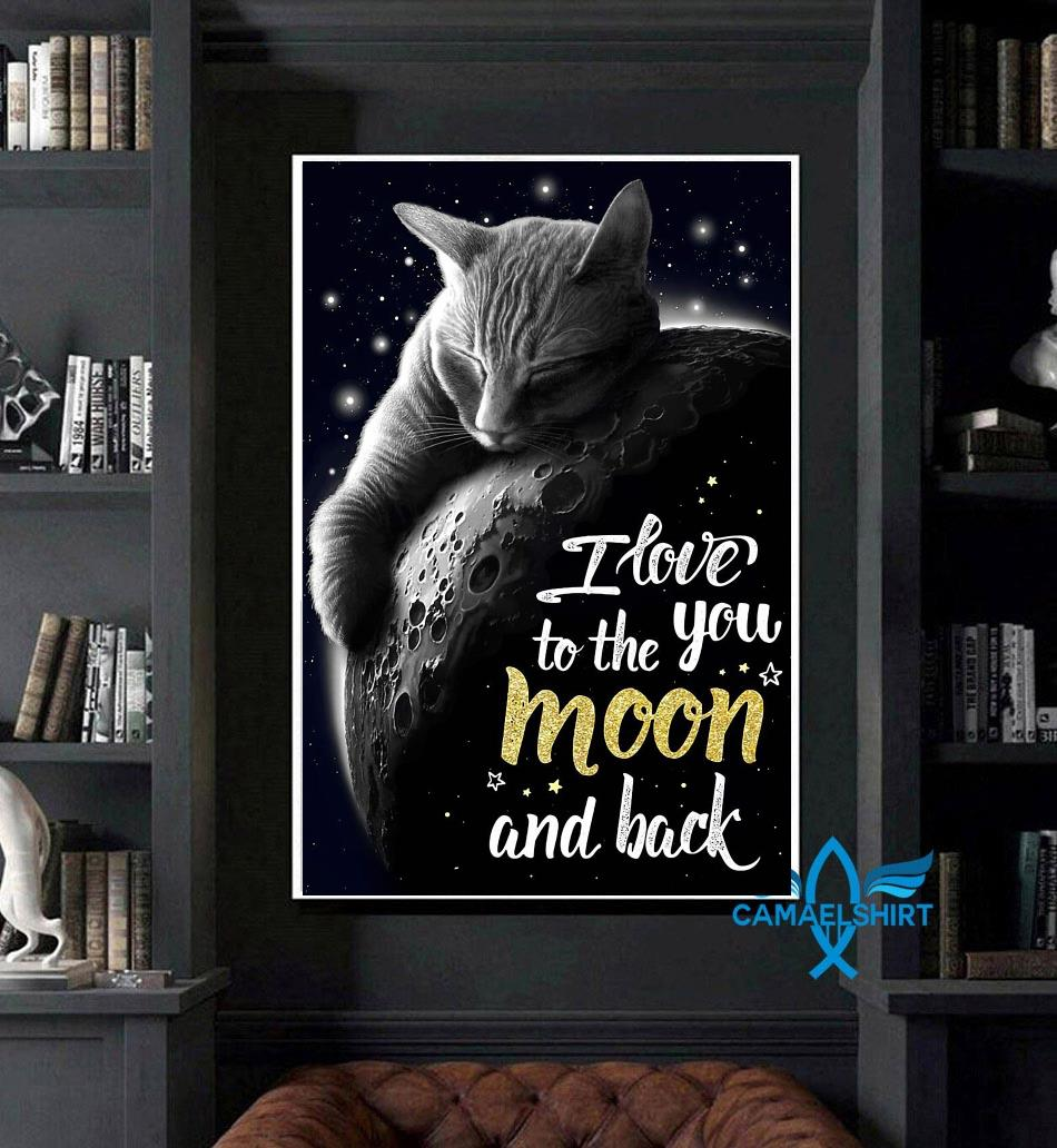Tabby cat I love you to the moon and back poster art