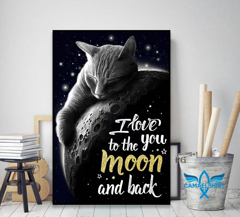 Tabby cat I love you to the moon and back poster decor art