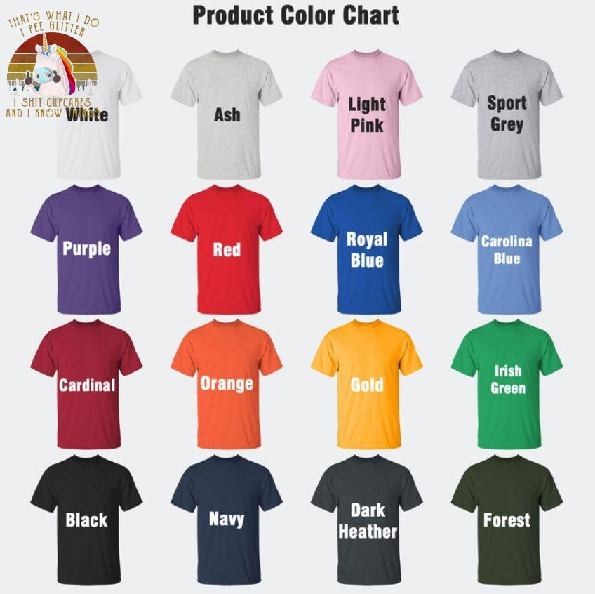 That's what I do I pee glitter I shit cupcakes Unicorn retro t-shrit Camaelshirt Color chart