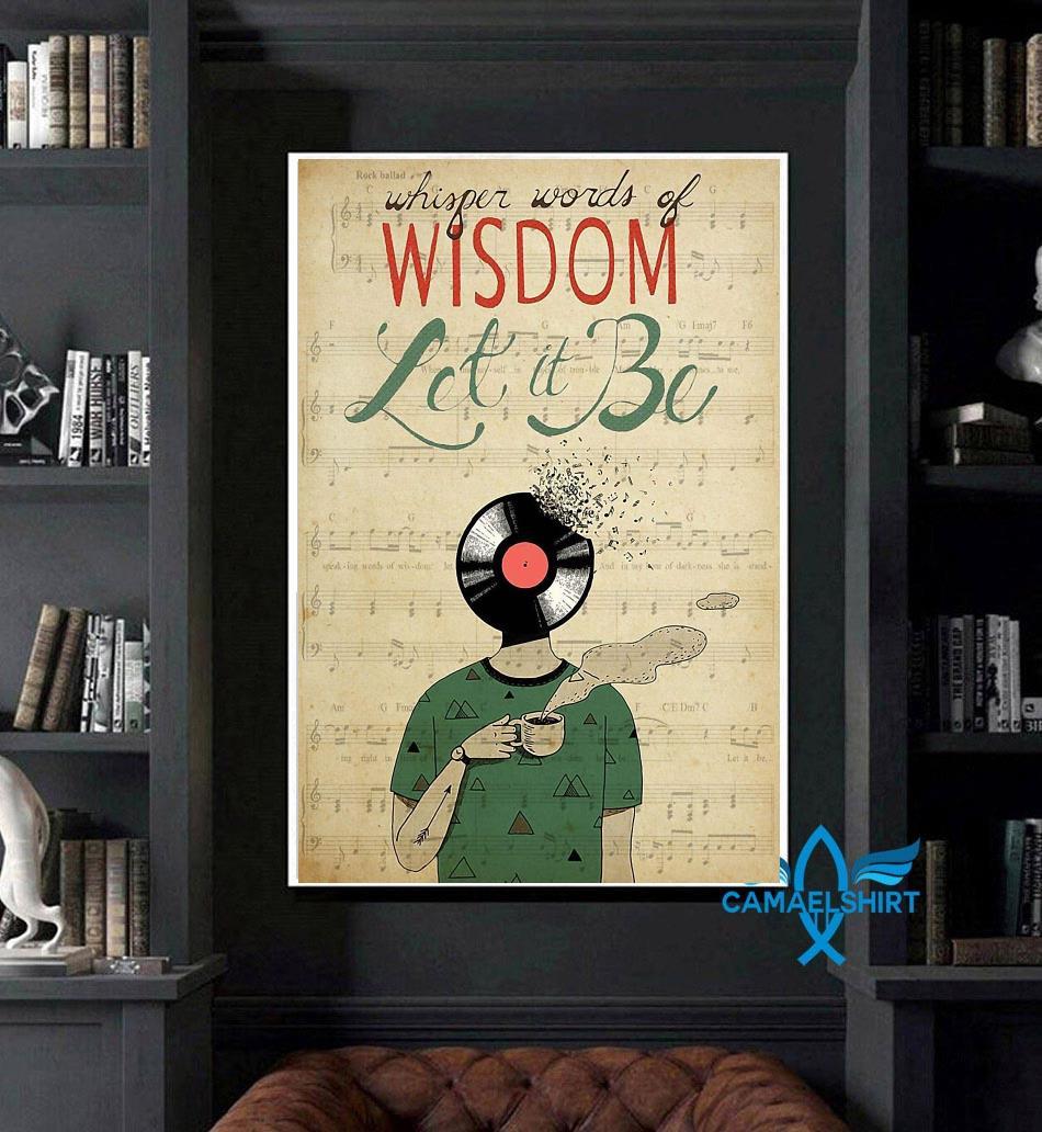 Vinyl Head whisper words of wisdom let it be poster art