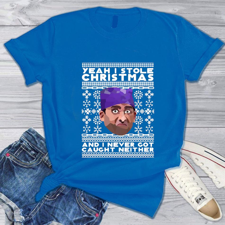 Yeah I stole christmas and I never got caught neither prison Mike Christmas t-s blue