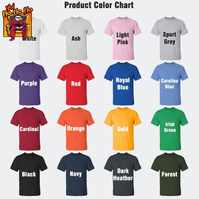 Yo Ho Ho Ho Gangster Rapper Santa Claus Christmas t-s Camaelshirt Color chart