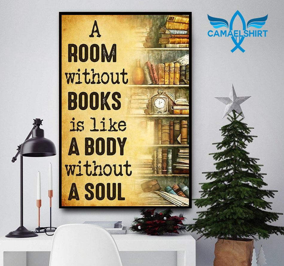 A room without books is like a body without a soul poster canvas