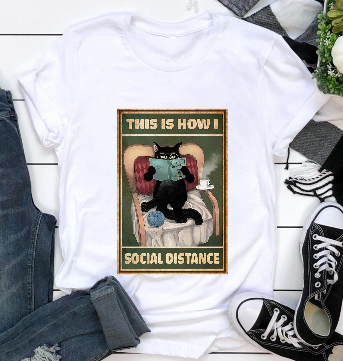 Cat reading this is how I social distance poster t-shirt