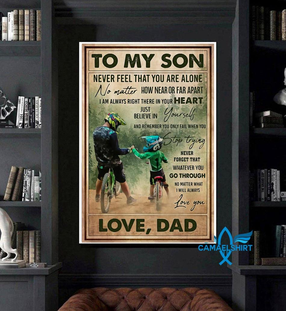 Cycling dad to son remember you only fail when you stop trying poster art