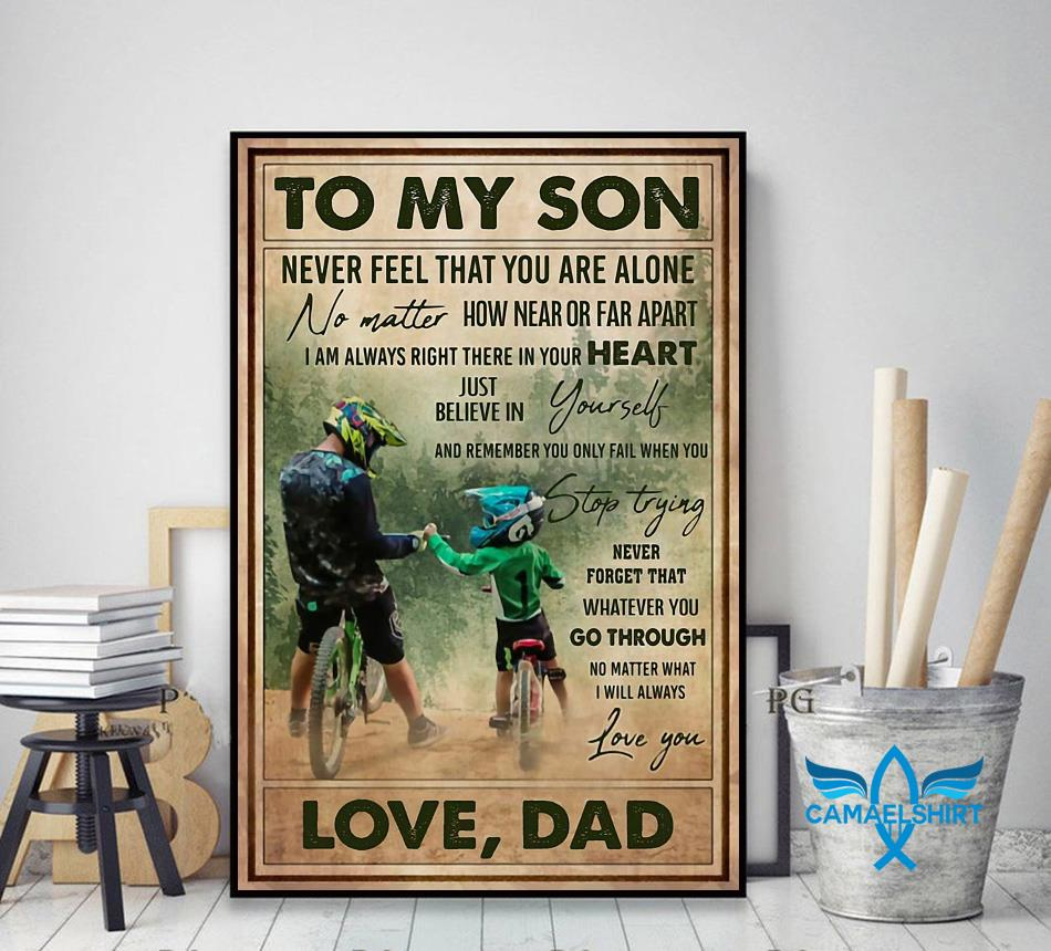 Cycling dad to son remember you only fail when you stop trying poster decor art