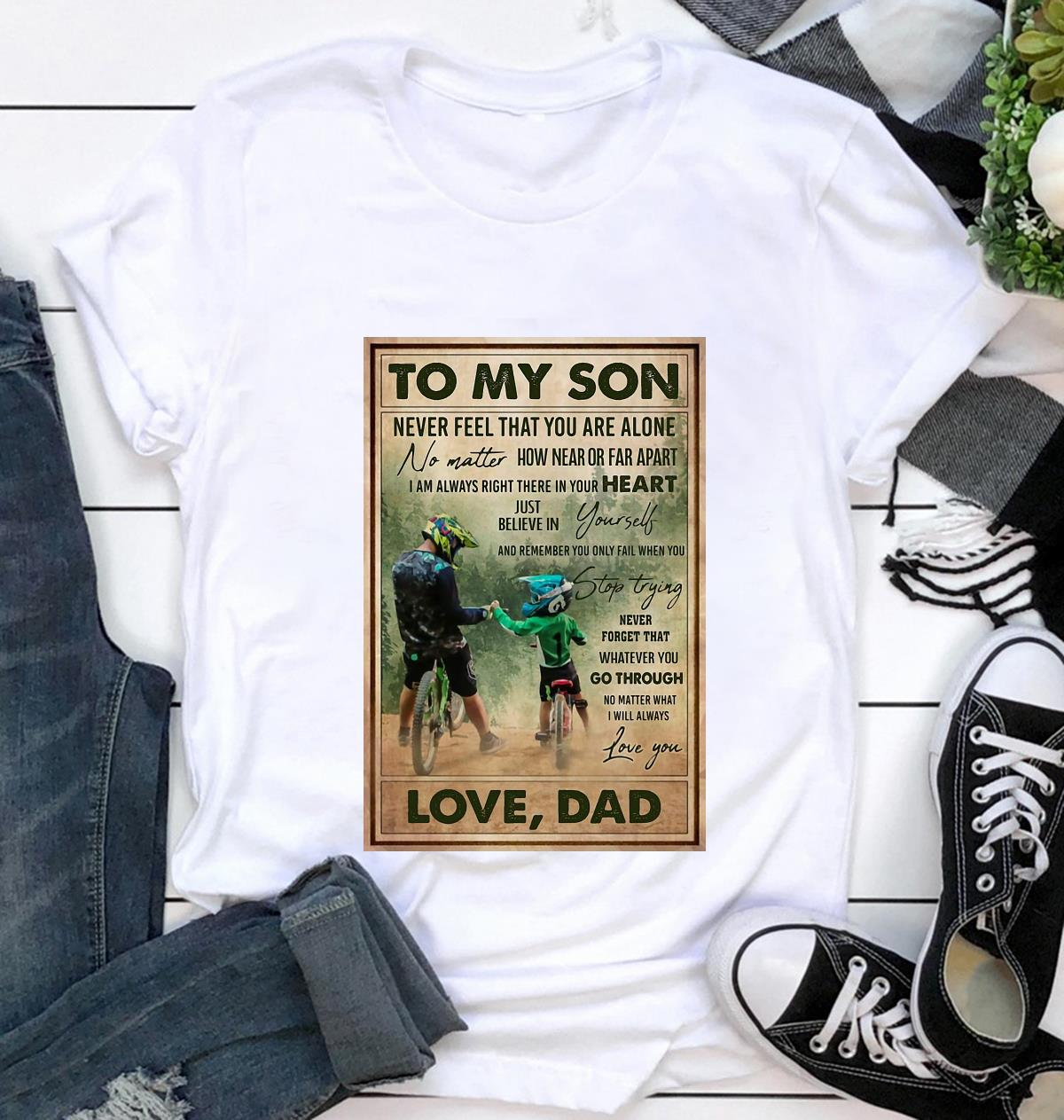Cycling dad to son remember you only fail when you stop trying poster t-shirt