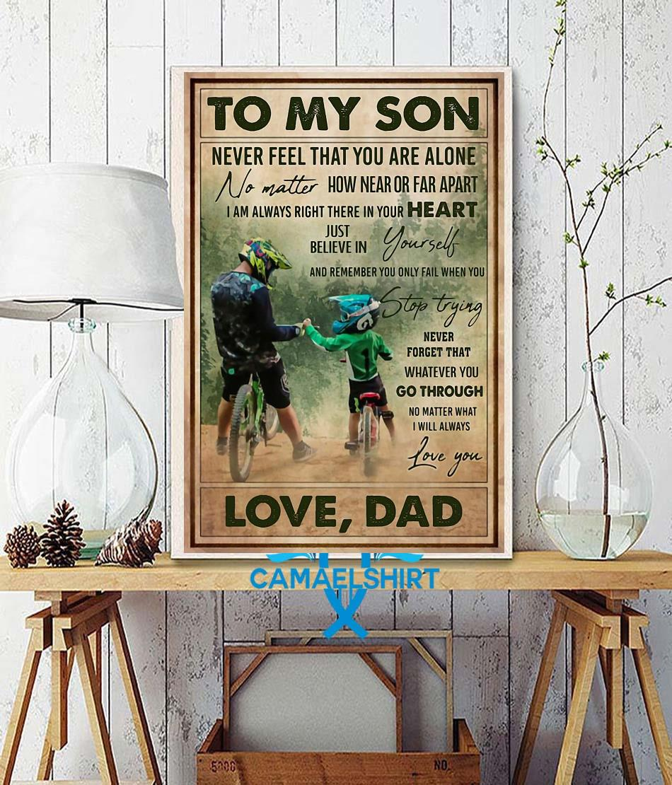 Cycling dad to son remember you only fail when you stop trying poster wall decor