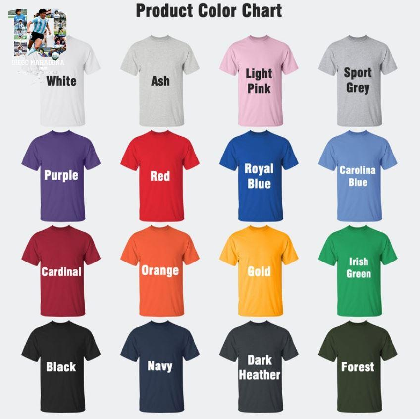 Diego Maradona 1960 2020 thank you for the memories t-s Camaelshirt Color chart