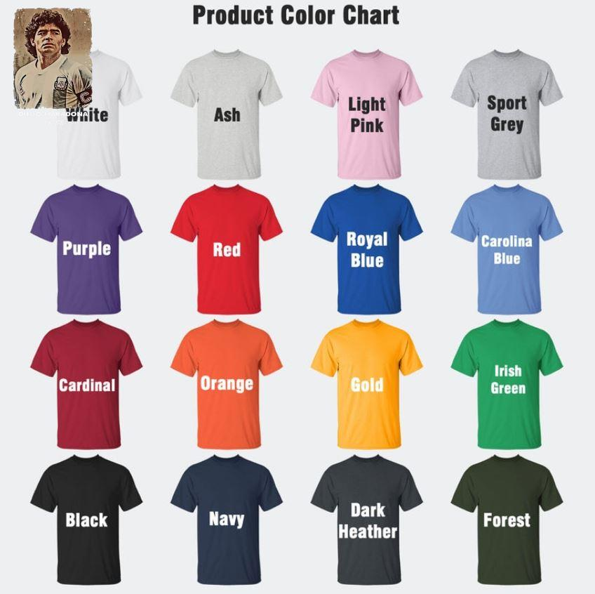 Diego Maradona Argentina soccer legend big loss t-s Camaelshirt Color chart