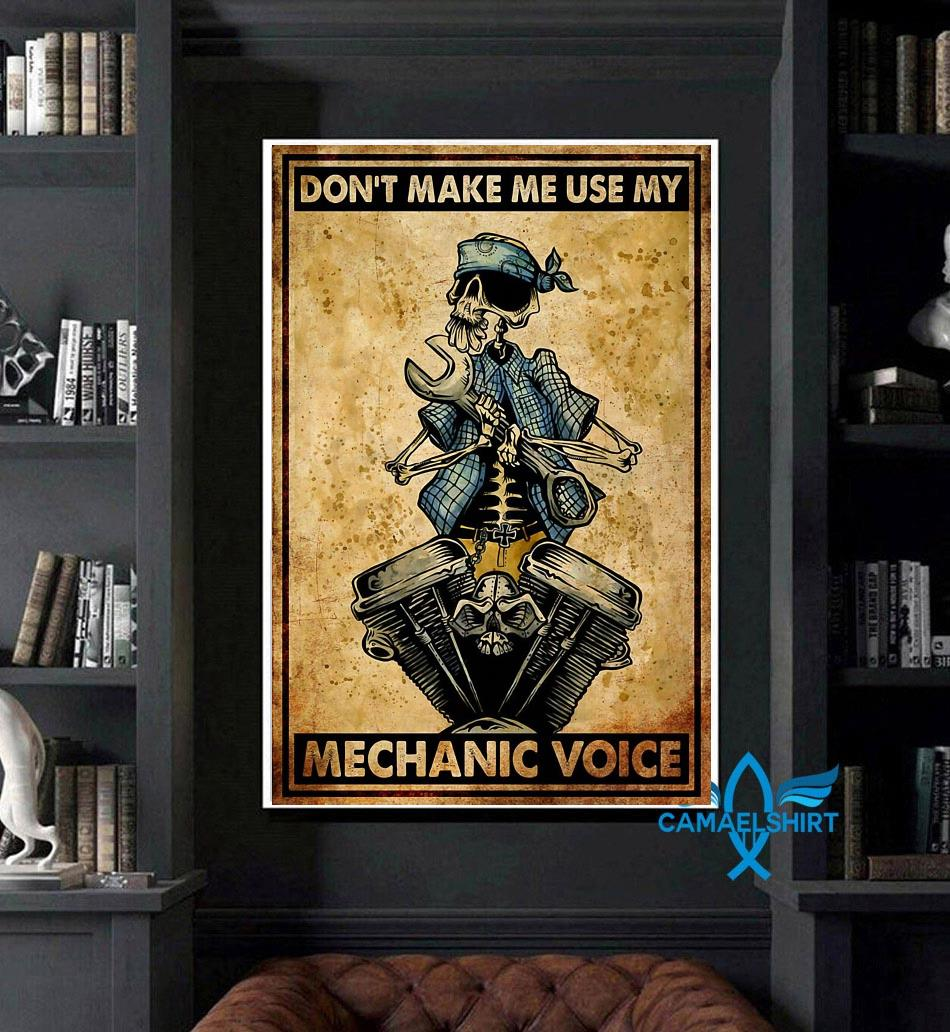 Don't make me use my mechanic voice vertical poster art