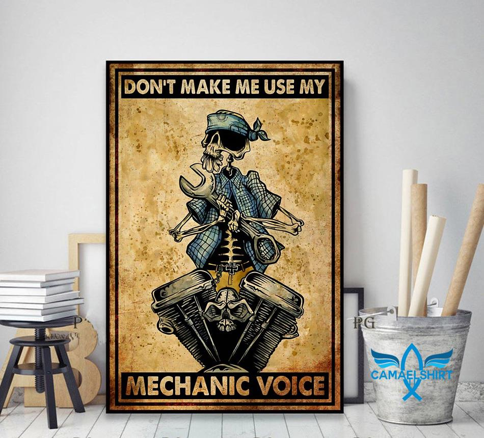 Don't make me use my mechanic voice vertical poster decor art