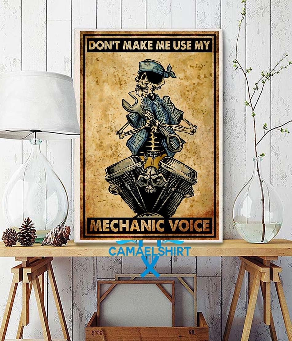 Don't make me use my mechanic voice vertical poster wall decor
