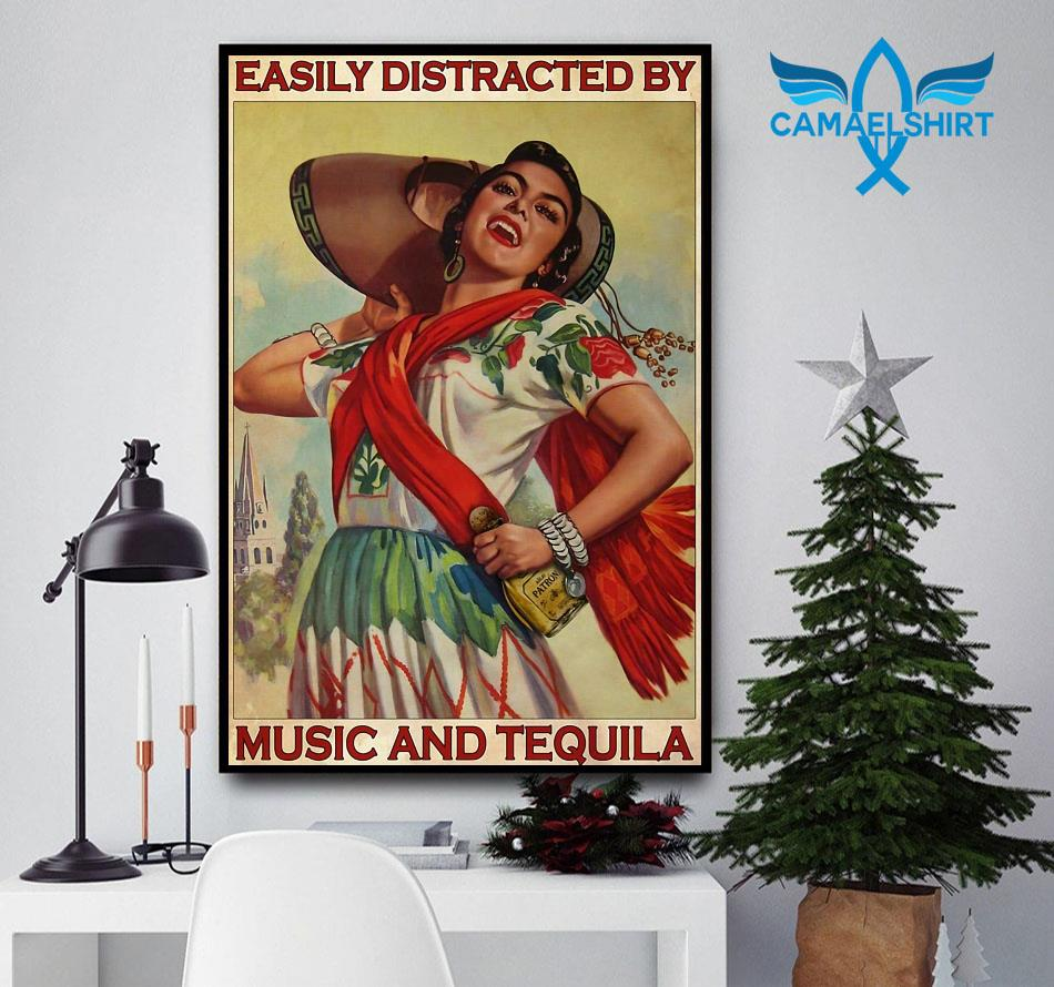 Easily distracted be music and tequila poster Camael