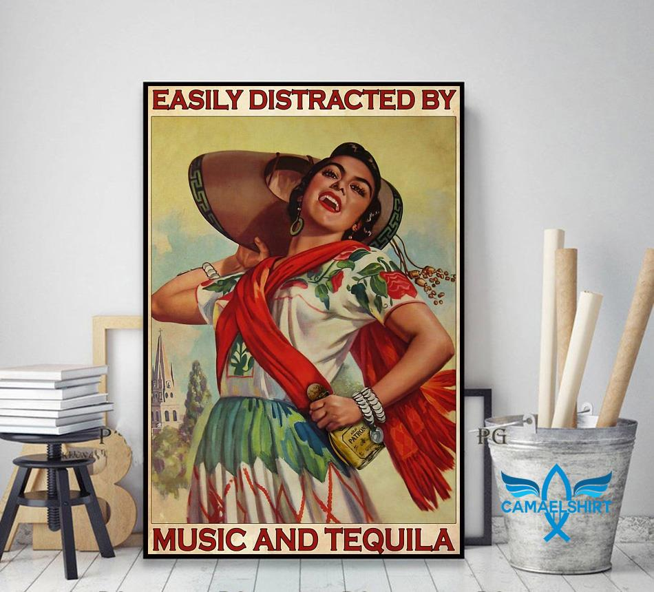 Easily distracted be music and tequila poster Camael decor art