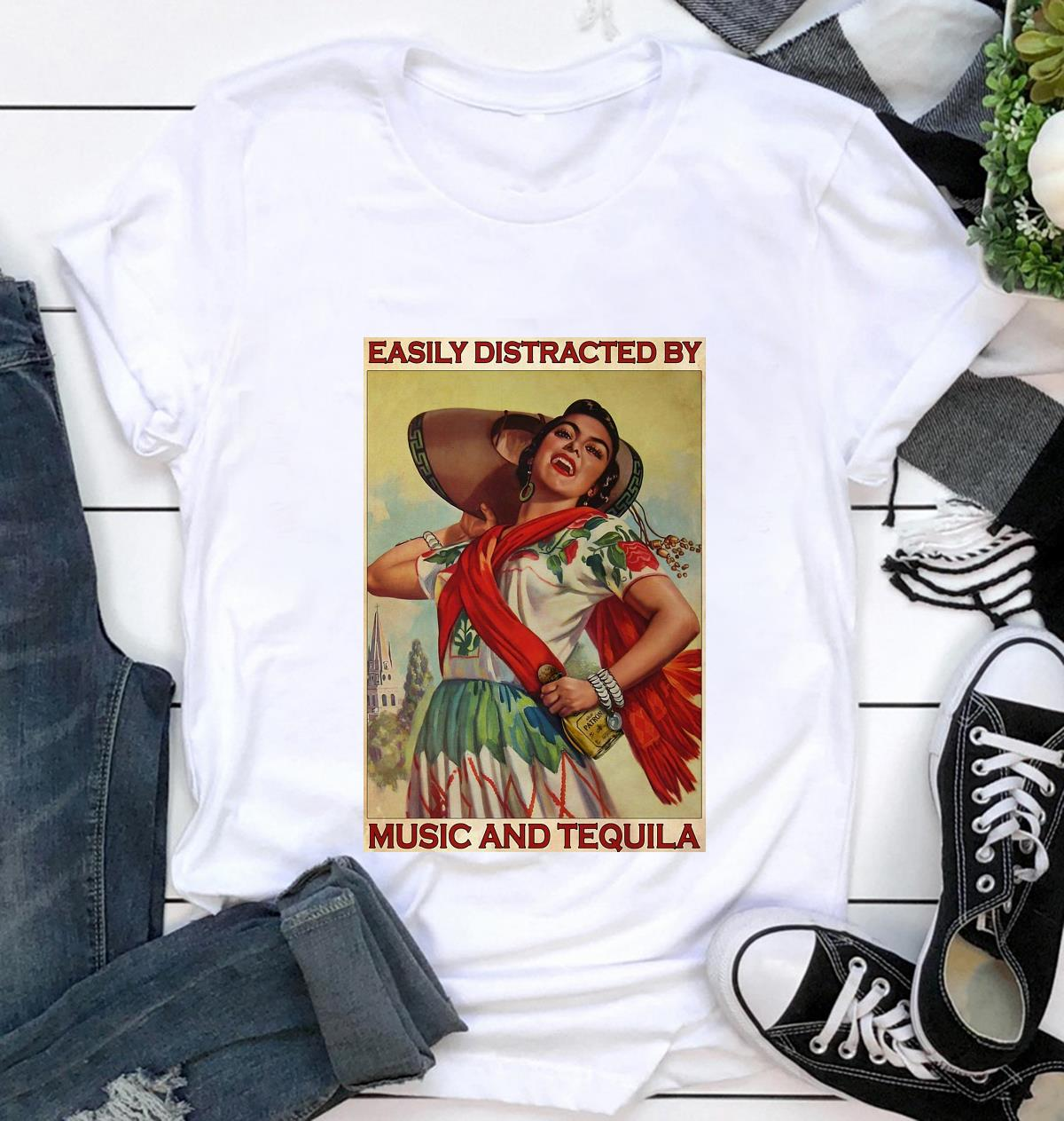 Easily distracted be music and tequila poster Camael t-shirt