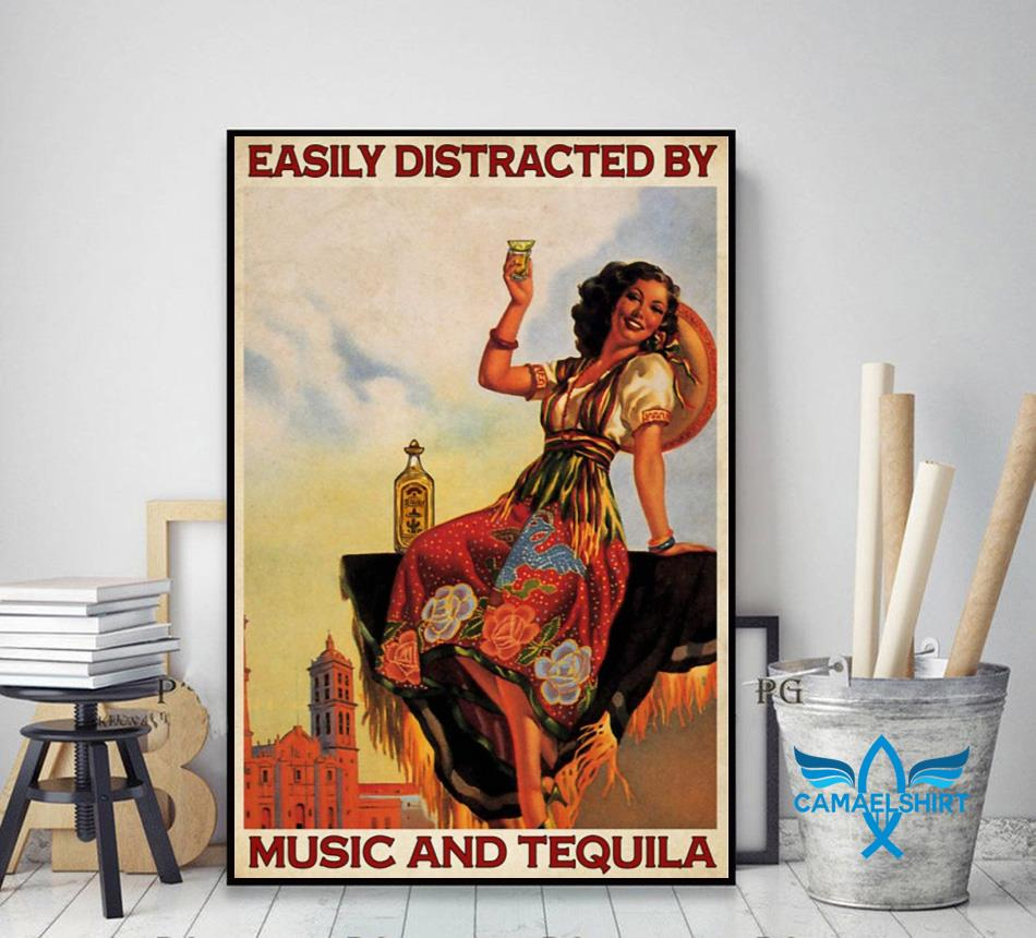 Easily distracted be music and tequila poster canvas decor art
