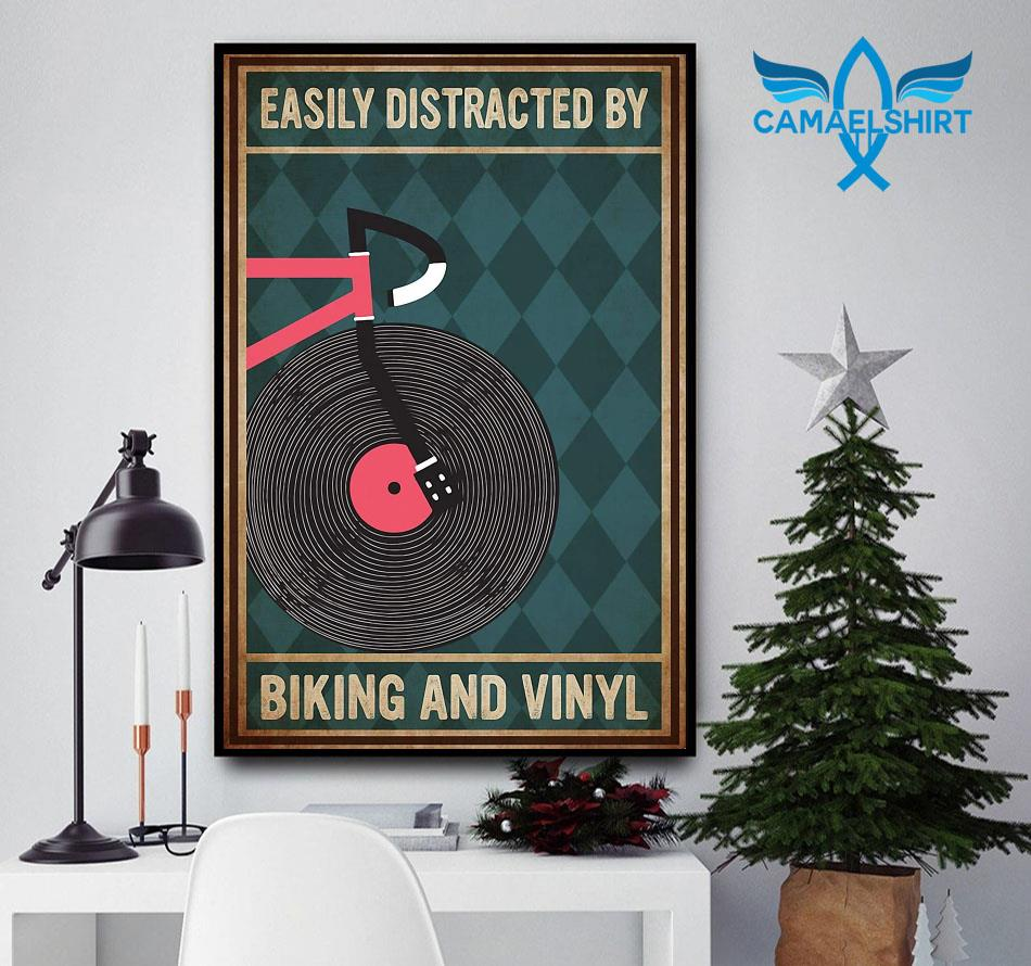 Easily distracted by biking and vinyl poster