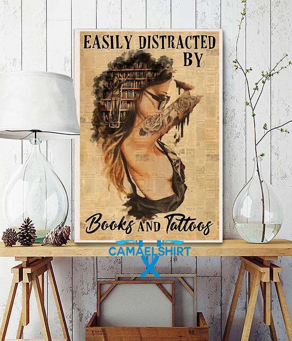 Easily distracted by books and tattoos vertical poster wall decor