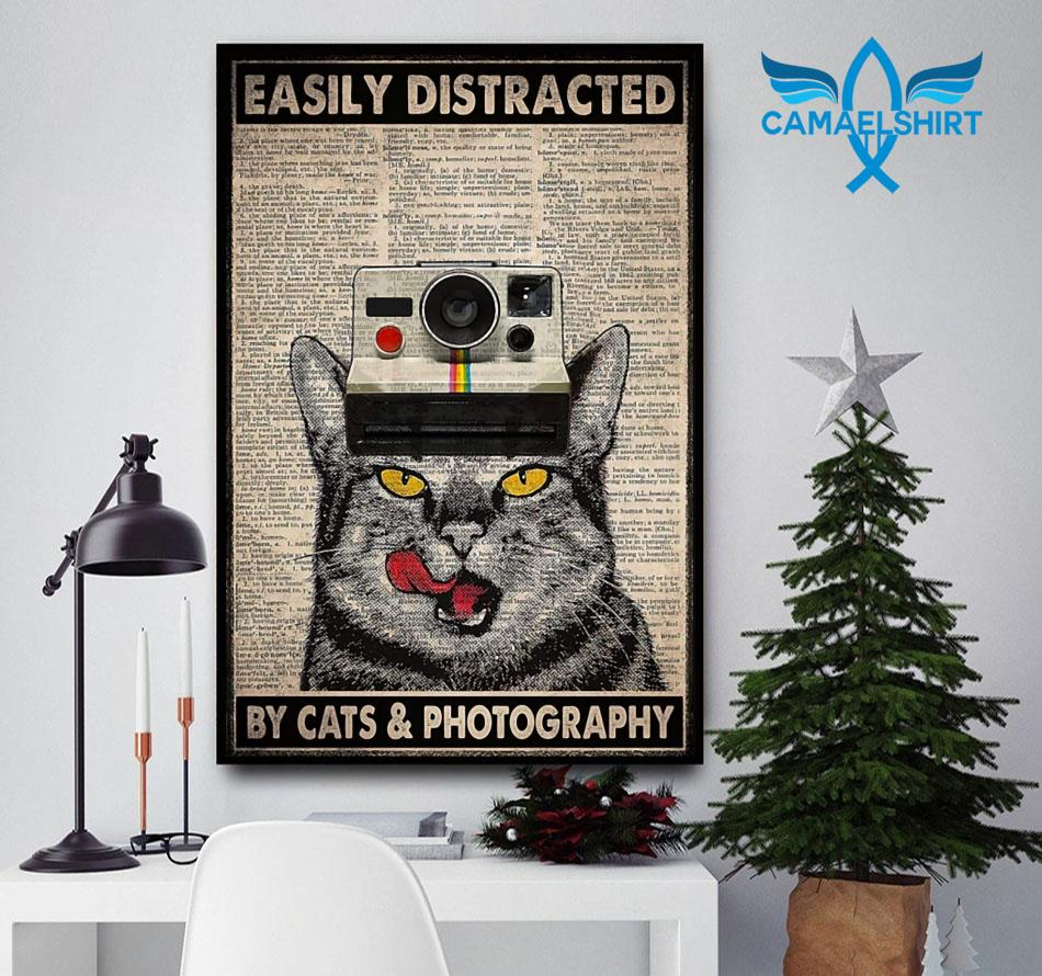 Easily distracted by cats and photography vertical poster