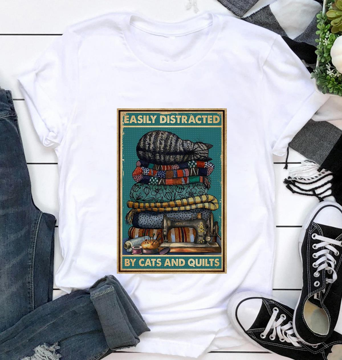 Easily distracted by cats and quilts poster t-shirt
