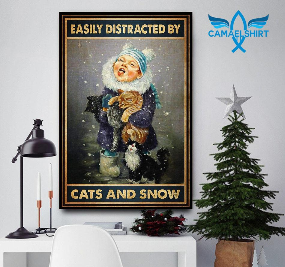 Easily distracted by cats and snow vertical poster