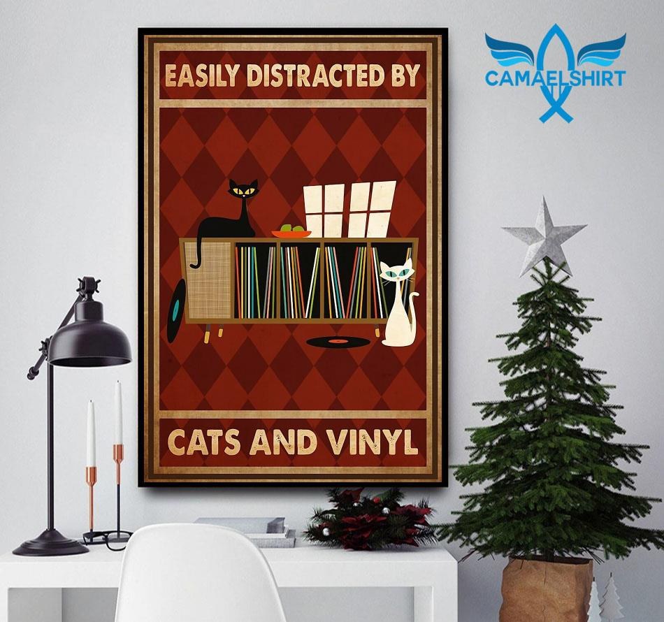 Easily distracted by cats and vinyl vertical poster canvas