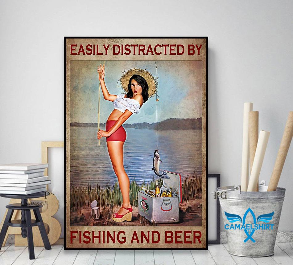 Easily distracted by fishing and beer satin poster decor art
