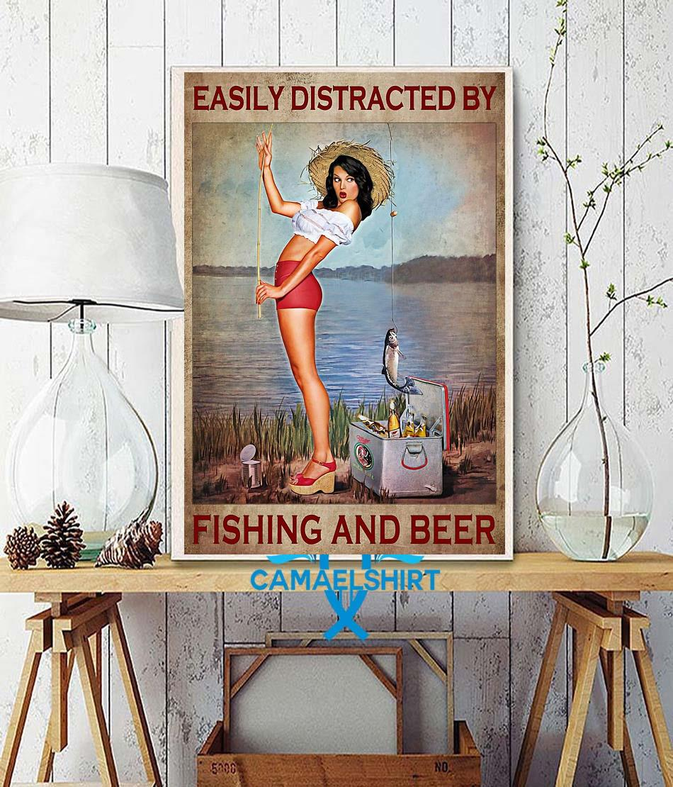 Easily distracted by fishing and beer satin poster wall decor