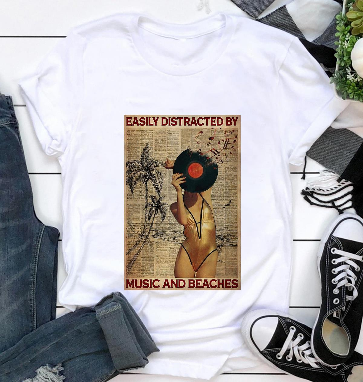 Easily distracted by music and beaches poster t-shirt