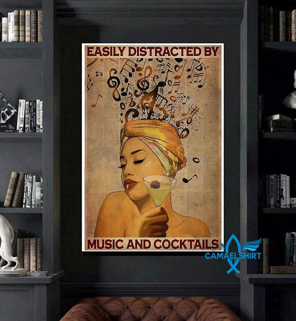 Easily distracted by music and cocktail vertical poster art
