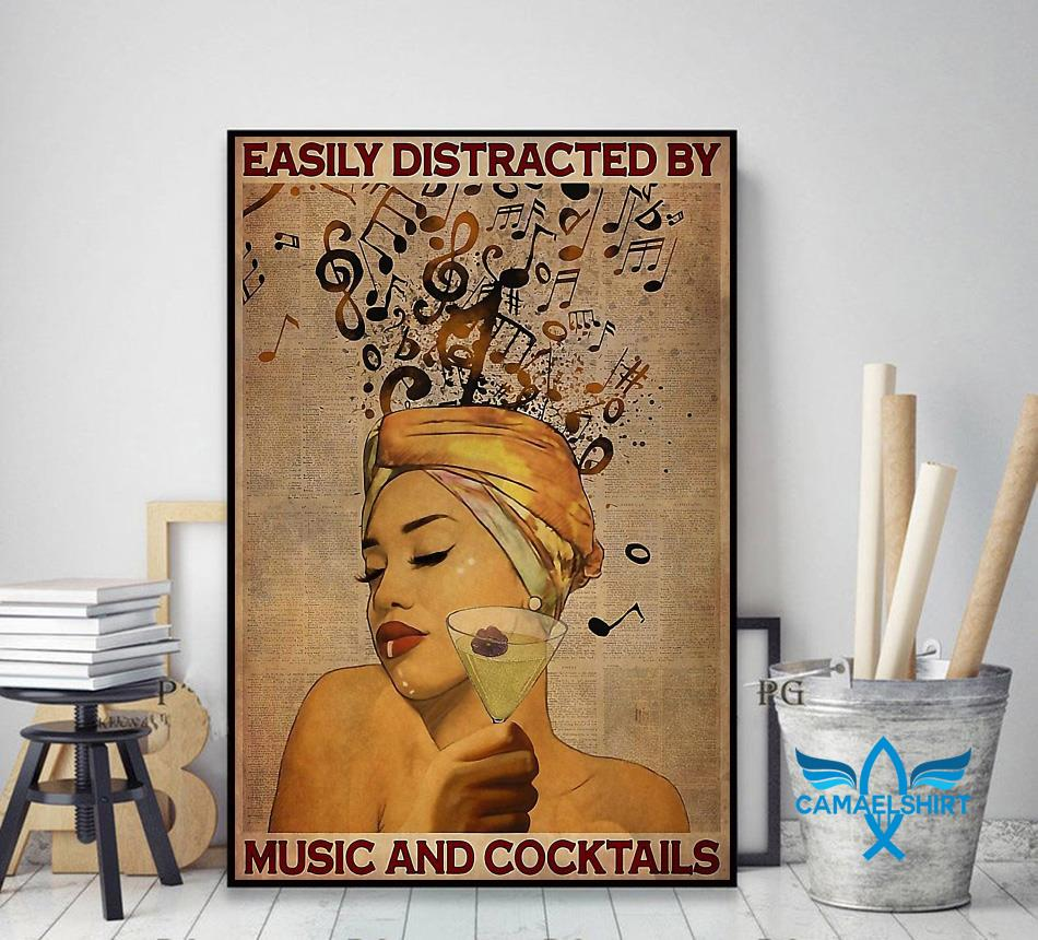 Easily distracted by music and cocktail vertical poster decor art