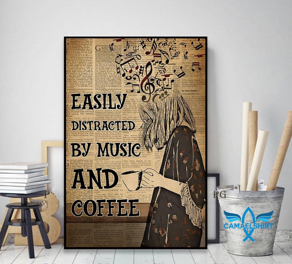 Easily distracted by music and coffee vertical poster canvas decor art