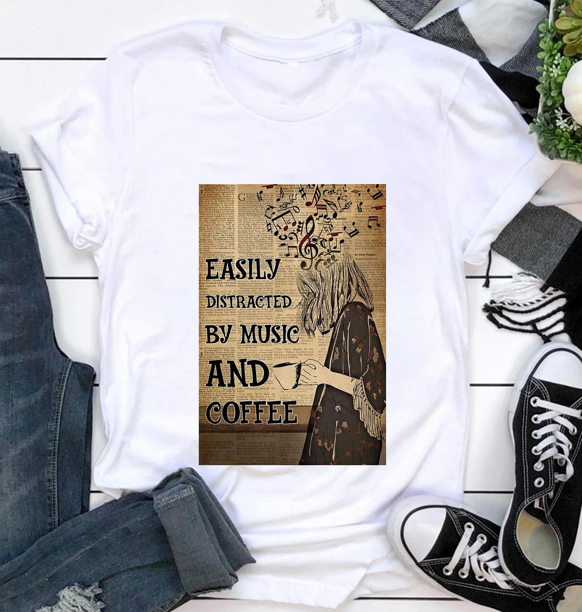 Easily distracted by music and coffee vertical poster canvas t-shirt