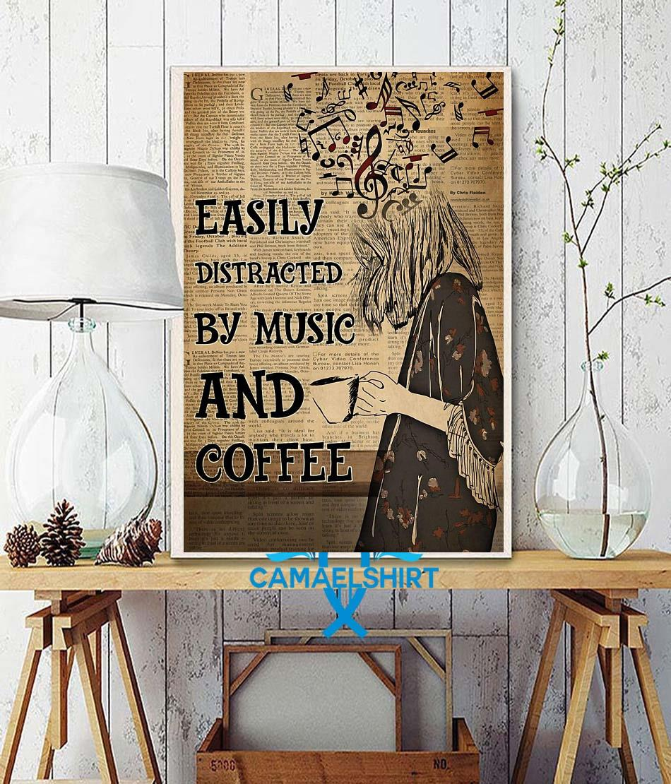Easily distracted by music and coffee vertical poster canvas wall decor