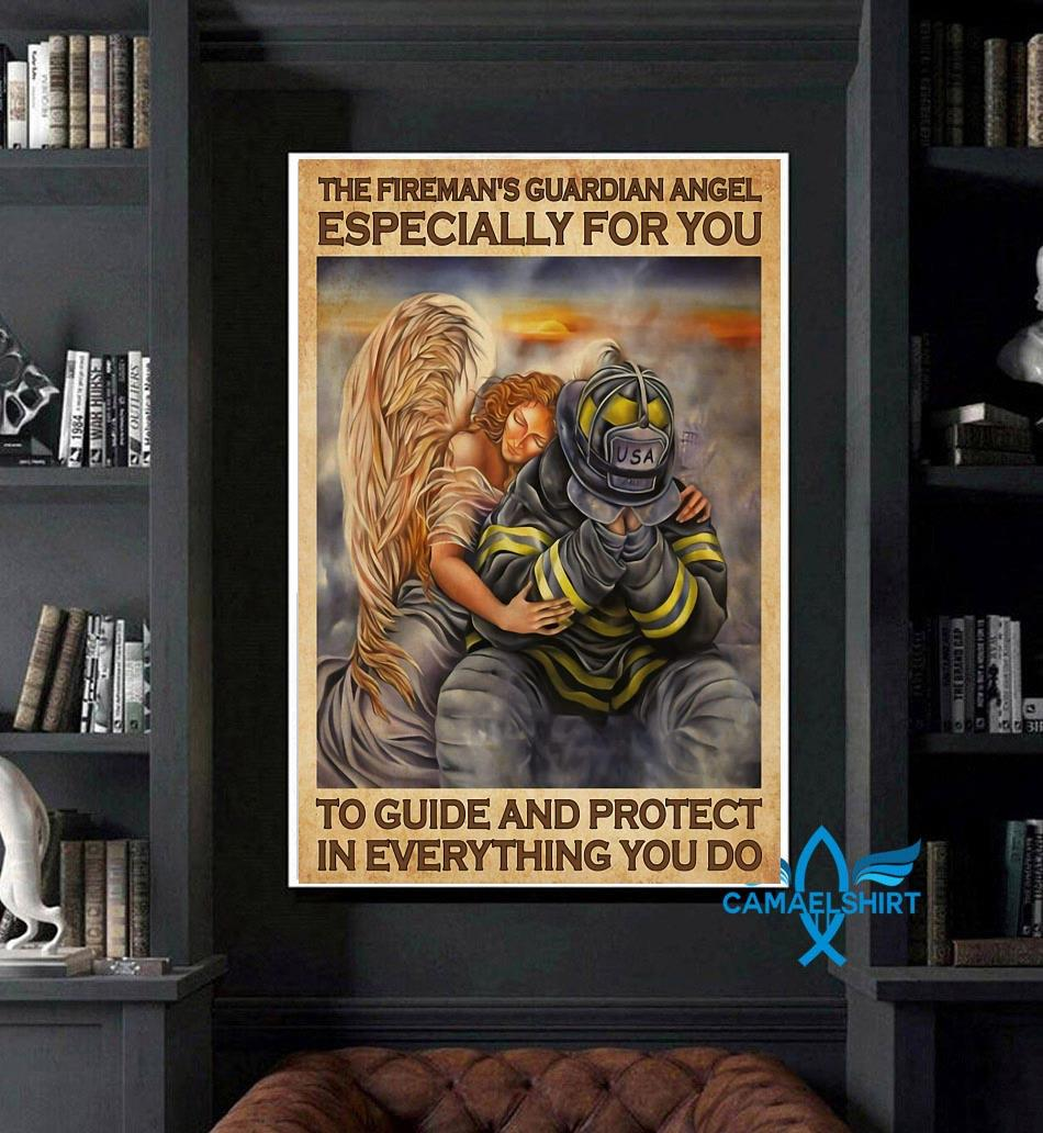 Firefighter guardian angel especially for you to guide and protect poster art
