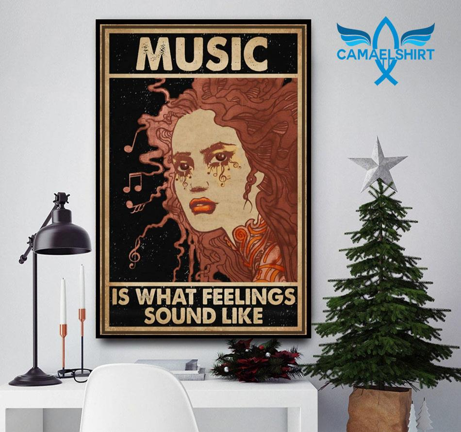Girl music is what feelings sound like poster canvas
