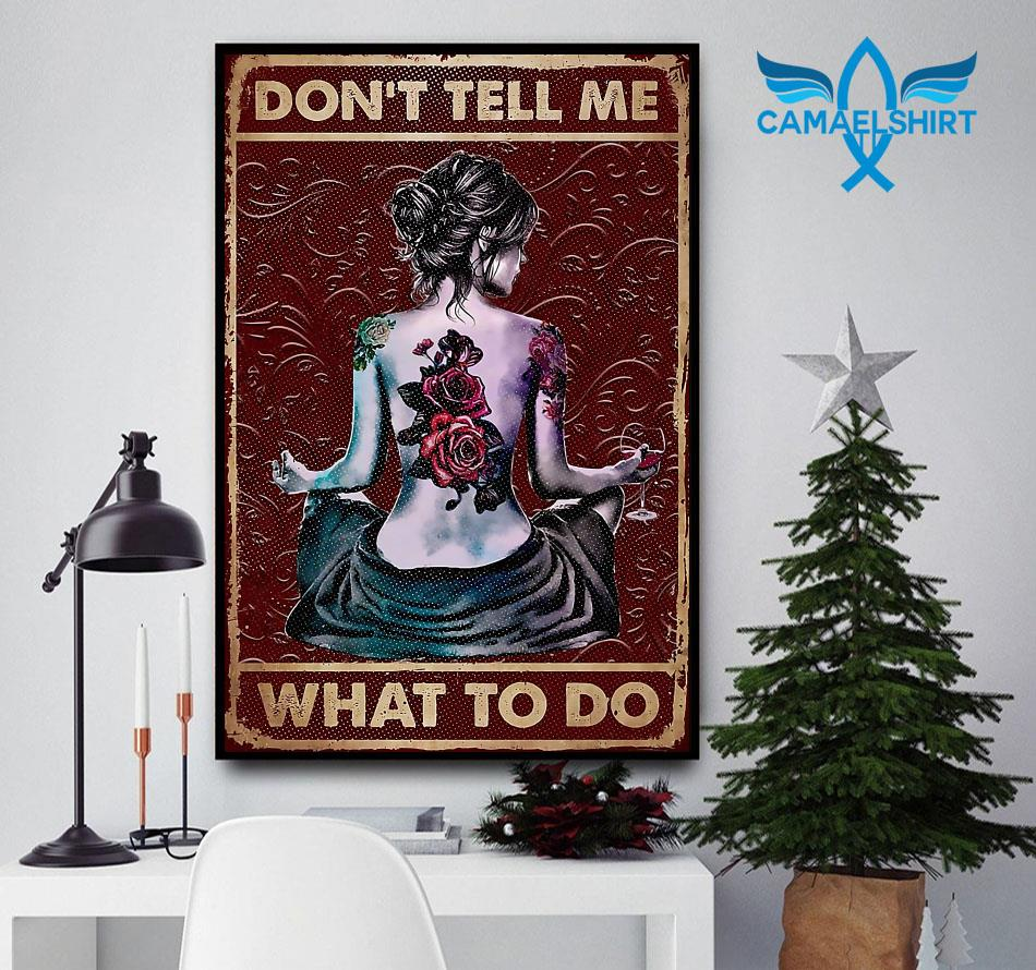 Girl tattoo yoga don't tell me what to do vertical poster