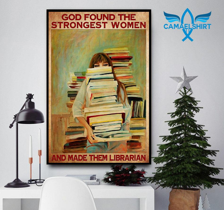 God found the strongest women and made them librarian poster