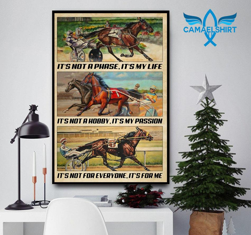 Harness Racing it's not phase it's my life poster